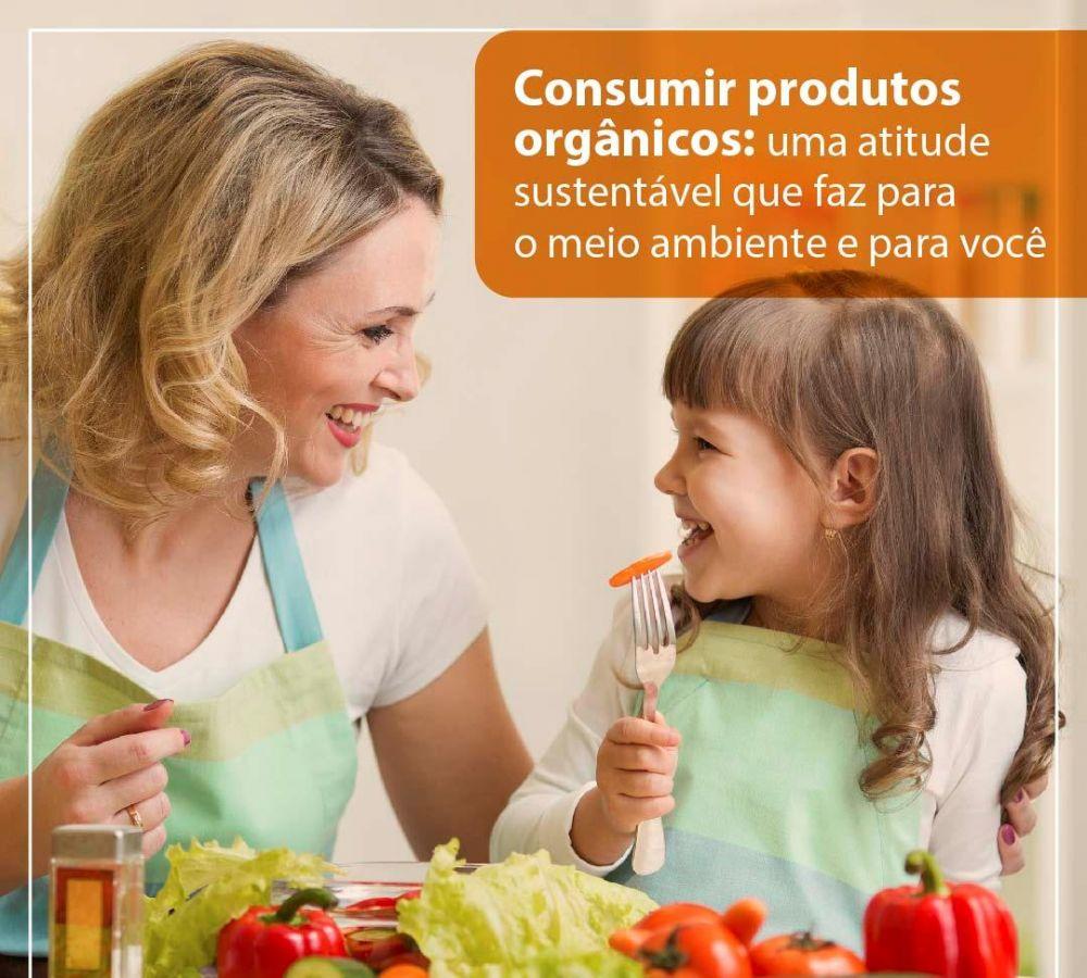 Consumir alimentos orgânicos: uma escolha que faz bem para você e para o meio ambiente